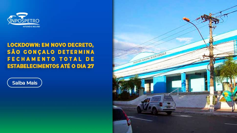 Lockdown-São-Gonçalo-sinpospetro-niterói