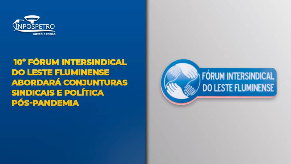 Fórum Intersindical Sinpospetro Niterói