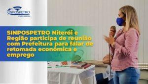Empregos-em-Niterói-é-tema-de-reunião-entre-a-Prefeitura-de-Niterói-e-o-Sinpospetro-Niterói