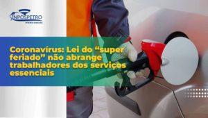 SINPOSPETRO-Niteroi-e-Regiao-fiscalizara-postos-que-nao-fornecerem-equipamentos-de-seguranca-contra-o-Coronavirus-aos-trabalhadores