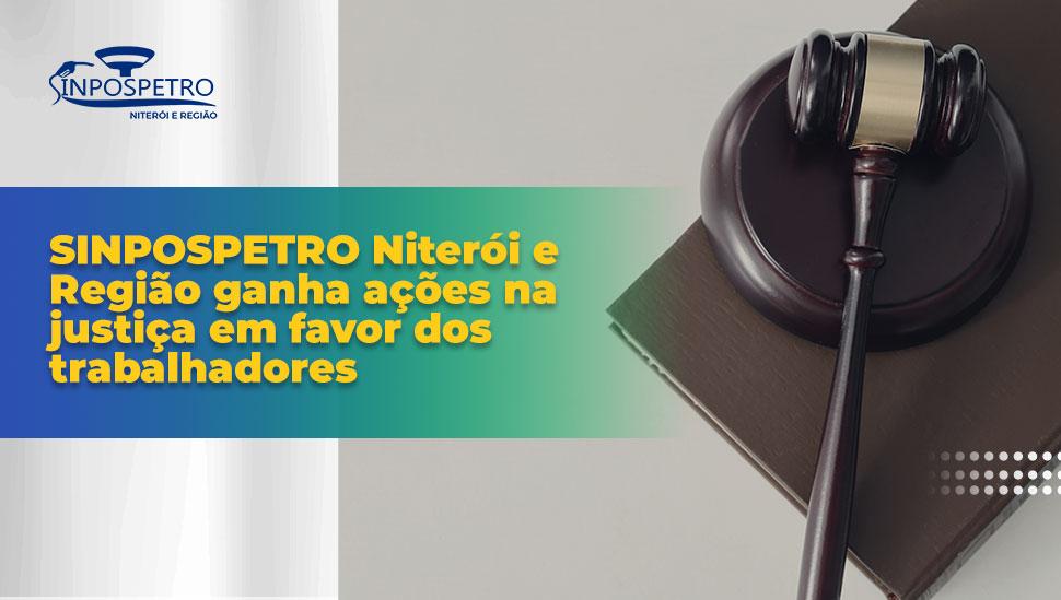 Sinpospetro_Niterói_e_Região_ganha_ações_na-justiça_em_favor_dos_trabalhadores