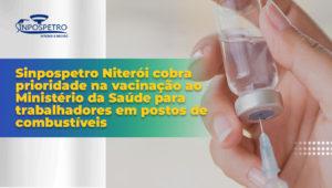 Vacinação_Covid_19_Sinpospetro_Niterói