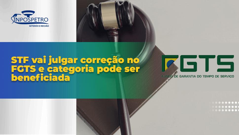 FGTS_Justiça_Julgará_Correção