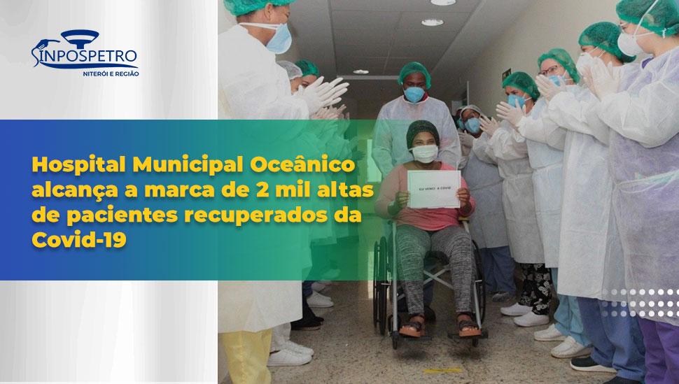 Hospital Municipal Oceânico alcança a marca de 2 mil altas de pacientes recuperados da Covid-19