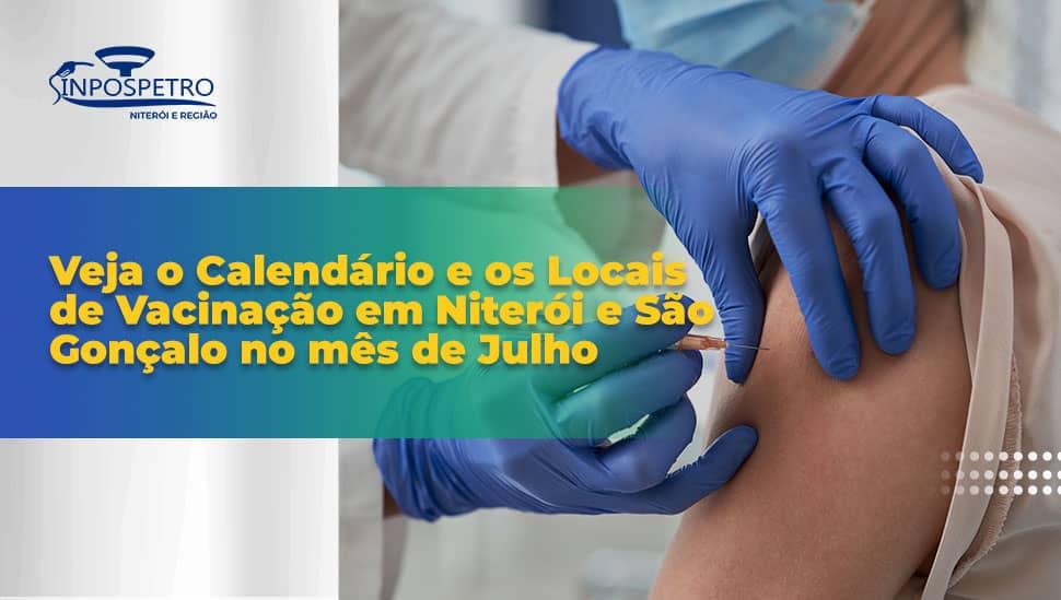 Vacinação-em-Niterói-e-São-Gonçalo-no-Mês-de-Julho-Sinpospetro-Niterói
